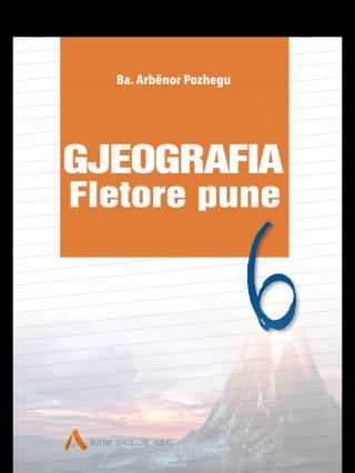 Fletore pune Gjeografia 6 (Kosovë)